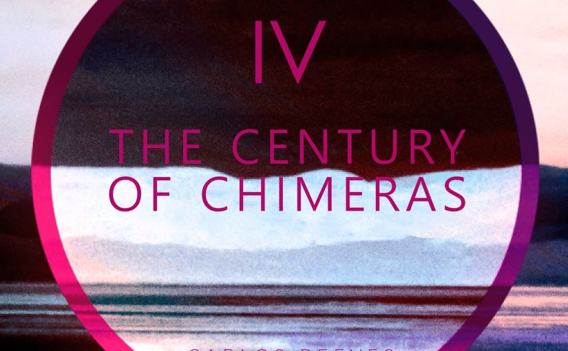 The Century Of Chimeras