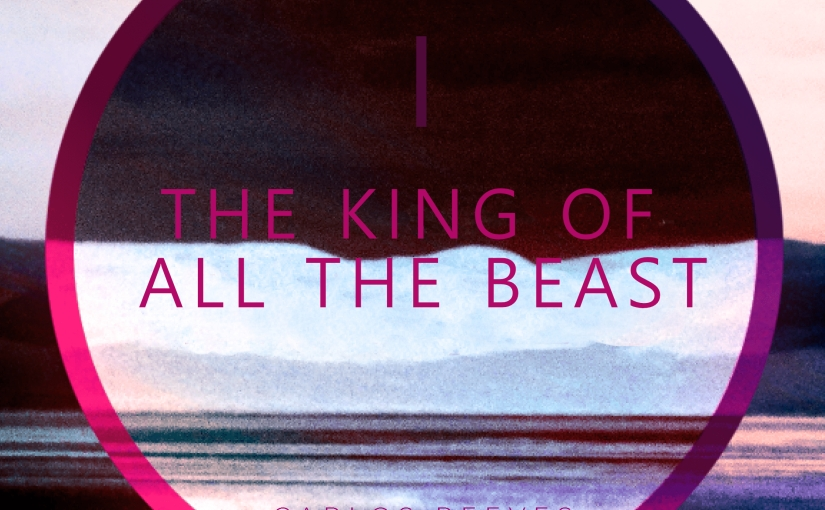 The King Of All The Beast