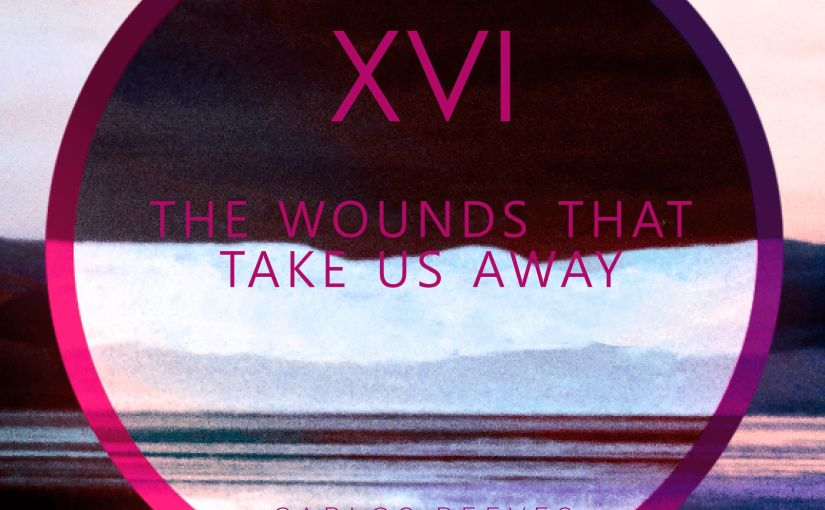 The Wounds That Take Us Away